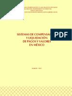 SISTEMAS DE COMPENSACIÓN Y LIQUIDACIÓN DE PAGOS Y VALORES EN MEXICO.pdf