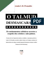 O Talmud Desmascarado - Ensinamentos rabínicos contra cristaos.pdf