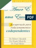 LIVRO O AMOR É UMA ESCOLHA, Hemfelt, Minirth, Meier.pdf