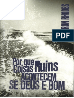 Ron Rhodes - Por Que Coisas Ruins Acontecem Se Deus é Bom