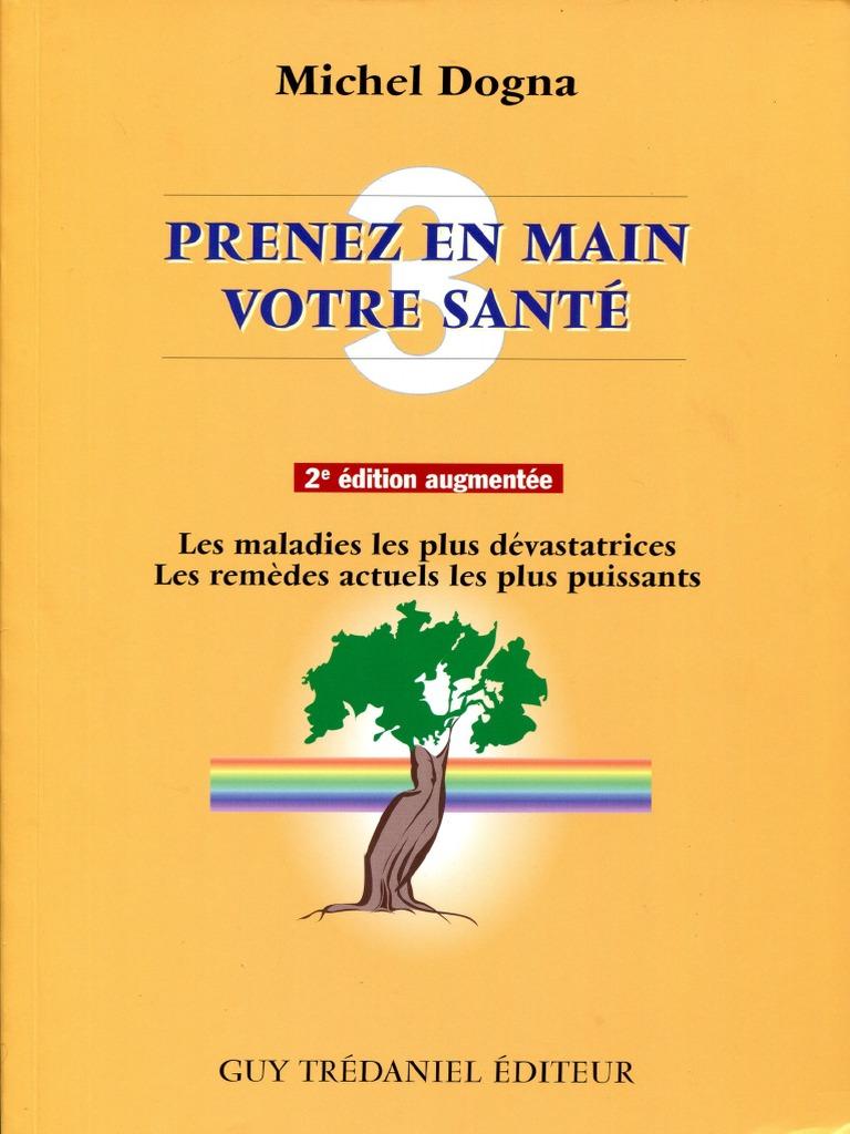 Enlever Brou De Noix Mains dogna michel - prenez en main votre santé tome 3.pdf