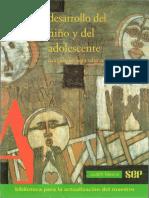 Desarrollo Del Niño y Del Adolescente - Compendio Para Educadores