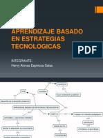 Aprendizaje Basado en Estrategias Tecnologicas