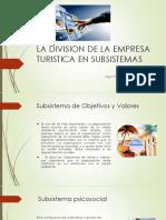 La Division de La Empresa Turistica en Subsistemas