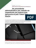 CNM Emite Precedente Administrativo Por Retardo en Impartición de Justicia Tras Denuncia Al Juez César San Martín