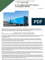 El Camión Más Grande Con Configuración DUO Realiza Su Primer Itinerario Entre Zaragoza y Madrid - ElEconomista