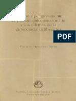 Hernando Nieto, Eduardo - Pensando Peligrosamente. El Pensamiento Reaccionario y Los Dilemas de La Democracia Deliberativa