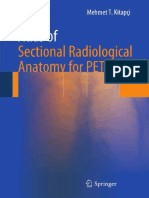 Mehmet T. Kitapci (Auth.)-Atlas of Sectional Radiological Anatomy for PET_CT-Springer-Verlag New York (2012)