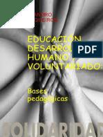 Educacion Desarrollo Humano y Voluntariado Bases Pedagogicas