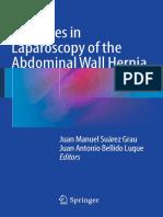 Advances in Laparoscopy of the Abdominal Wall Hernia