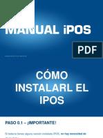 Manual Instalación IPOS 2017 Walmart y Bodega