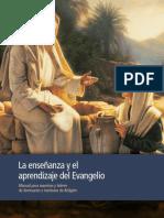 La enseñanza y el aprendizaje del Evangelio