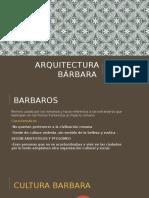 Arquitectura bárbara.pptx