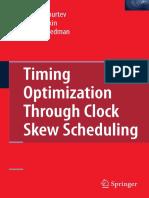 Timing Optimization Through Clock Skew Scheduling_Ivan S.kourtev,Baris Taskin,Eby G. Friedman
