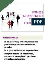 Fitness Enhancement Through Folk Dances