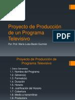 Proyecto de Producción de Un Programa Televisivo