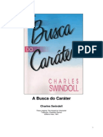 A Busca Do Caráter - Charles Swindoll