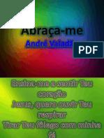 Abraça-me- Andre Valadão.pptx