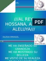 Al Rey Hossana