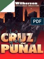 La Cruz y El Punal - David Wilkerson