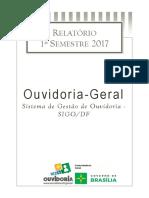 Relatório 1º Semestre-2017 Ouvidoria-Geral do DF