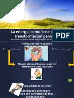 La Energía Como Base Para La Transformación Personal