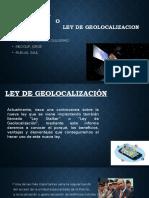 Ley de GEOLOCALIZACIÓN (Saul Junior Ruelas Sulca)