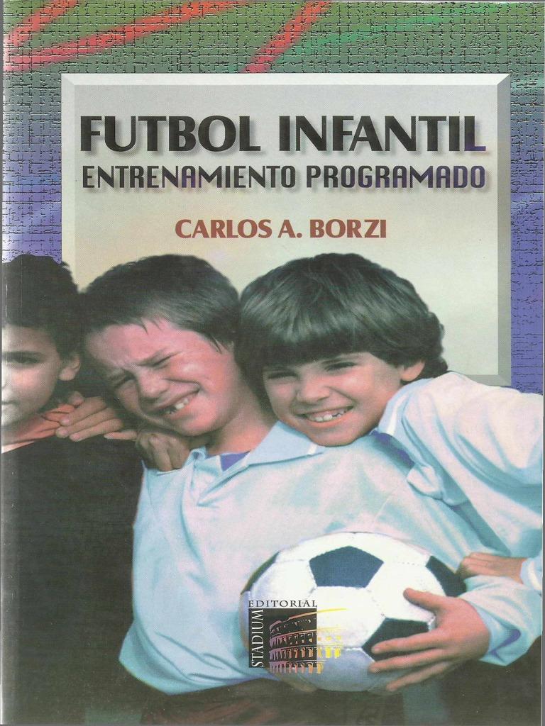 Fútbol Infantil Entrenamiento Programado Carlos Borzi. 484fa226a1a62