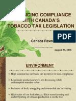 Enhancing Compliance With Canada's Tobacco Tax Legislation