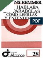 Kemmer, Alfons - Les Hablaba en Parábolas - Cómo Leerlas y Entenderlas (Editorial Sal Terrae, 1982)