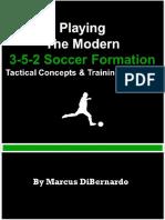 Playing the Modern 3-5-2 Soccer - Marcus DiBernardo
