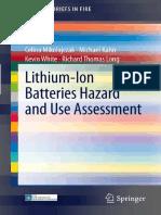 Celina Mikolajczak, Michael Kahn, Kevin White, Richard Thomas Long - Lithium-Ion Batteries Hazard and Use Assessment.pdf