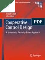 He Bai, Murat Arcak, John Wen - Cooperative Control Design