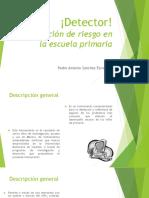 DETECTOR-Deteccion-de-Riesgo-en-La-Escuela-Primaria.pdf