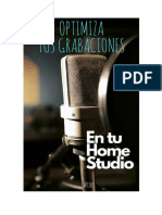 Optimiza Tus Grabaciones en Tu Home-studio
