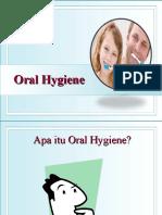355654940-Ppt-Oral-Hygiene.ppt