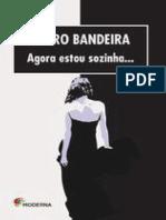 Agora Estou Sozinha - Pedro Bandeira