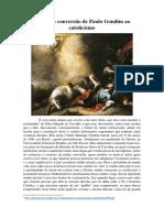 Relato Completo da conversão de Paulo Gondim ao Catolicismo