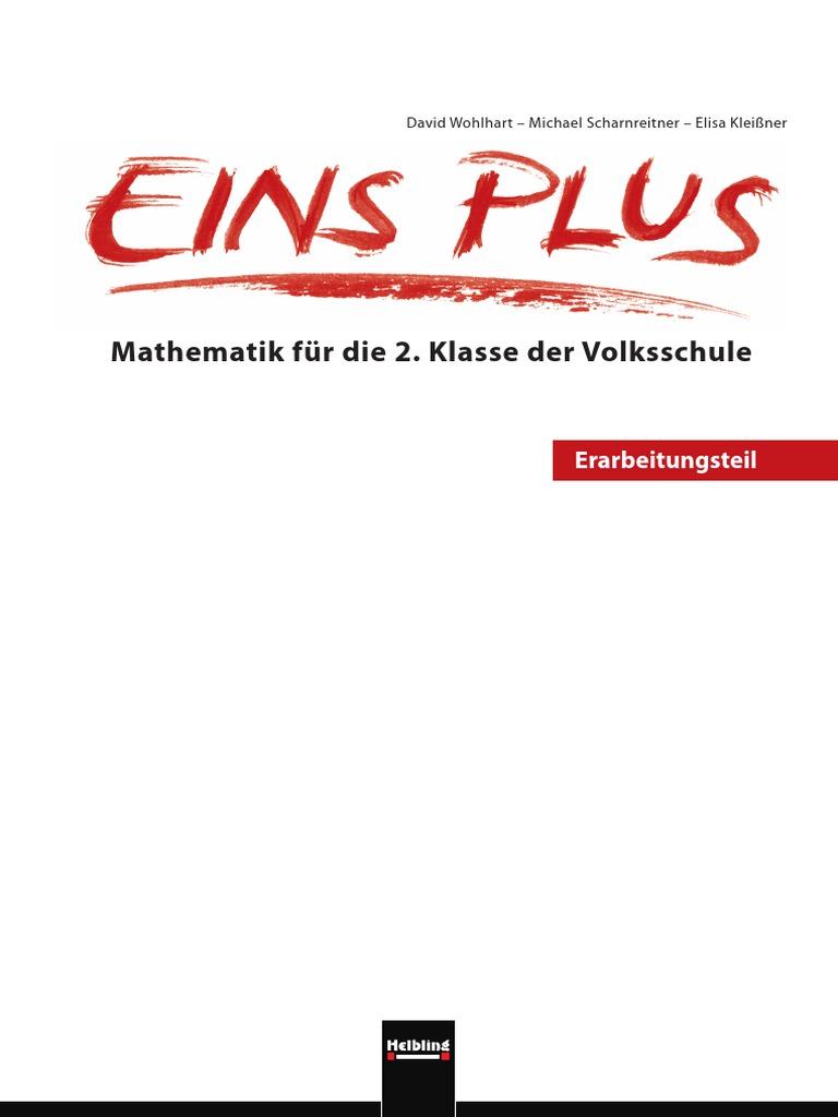 Eins Plus - Mathematik für die 2. Klasse der Volksschule ...