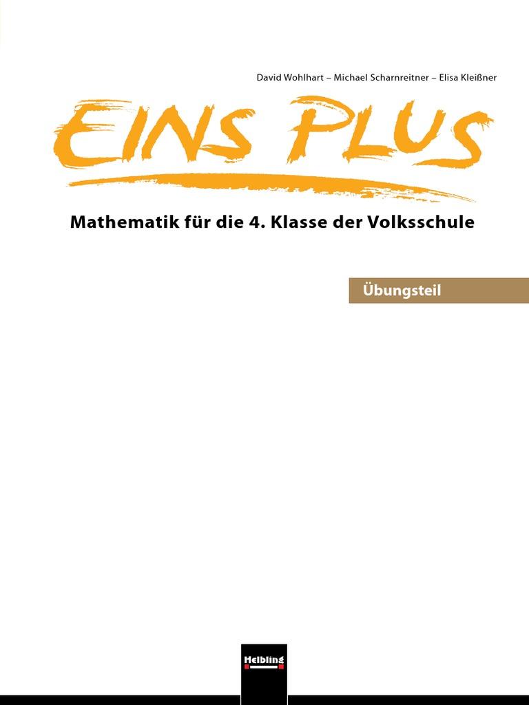 Eins Plus - Mathematik Für Die 4. Klasse Der Volksschule - Übungsteil