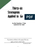 Ma Xiaochun - 36 Stratagems Applied to Go