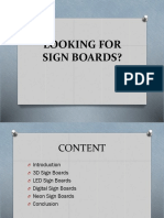 LOOKING FOR SIGN BOARDS?