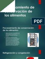 Procesamiento de conservación de los alimentos