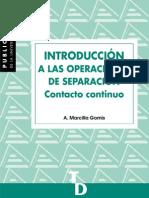 Marcilla Gomis A. 1999 (I)- Introducción a las operaciones de separación Contacto continuo