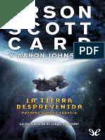 La Tierra Desprevenida - Orson Scott Card