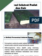 Bioindustri Modul 9 Fermentasi Substrat Padat & Substrat Cair