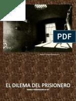 El Dilema Del Prisionero (Rafa)