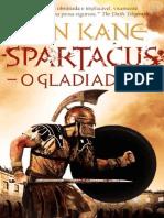 Spartacus - Livro 01 - O Gladiador - Ben Kane