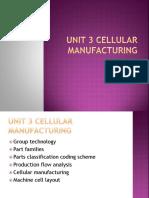 Unit 3 Cellular Manufacturing