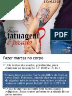 Fazer Tatuagem é Pecado.pptx